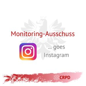 """Auf dem Bild ist das Logo des Monitoringausschusses zu sehen sowie das Logo von Instagram. Darauf steht """"Monitoring-Ausschuss goes Instagram"""". Und darunter der Hashtag CRPD."""