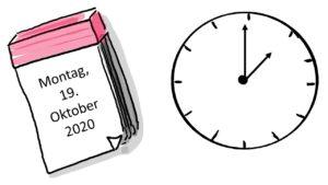 Auf einem Kalenderblatt steht: 19. Oktober 2020. Daneben ist eine Uhr. SIe zeigt an, dass es 13 Uhr ist.